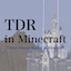 TDR in Minecraft